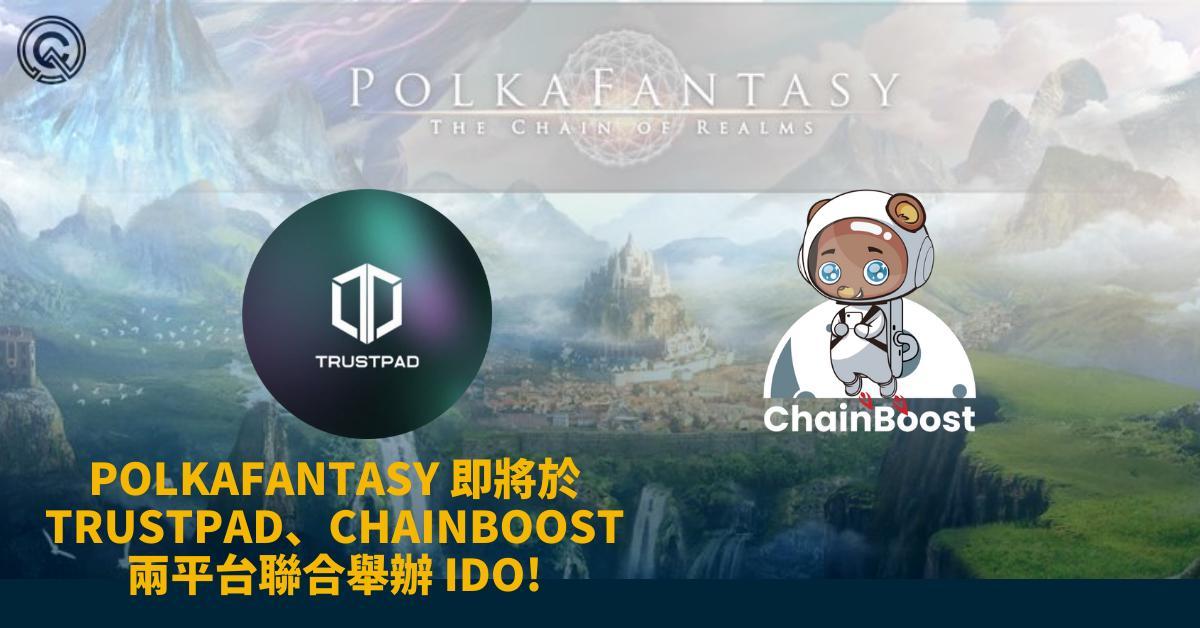 polkafantasy-launch-ido-on-trustpad-and-chainboost